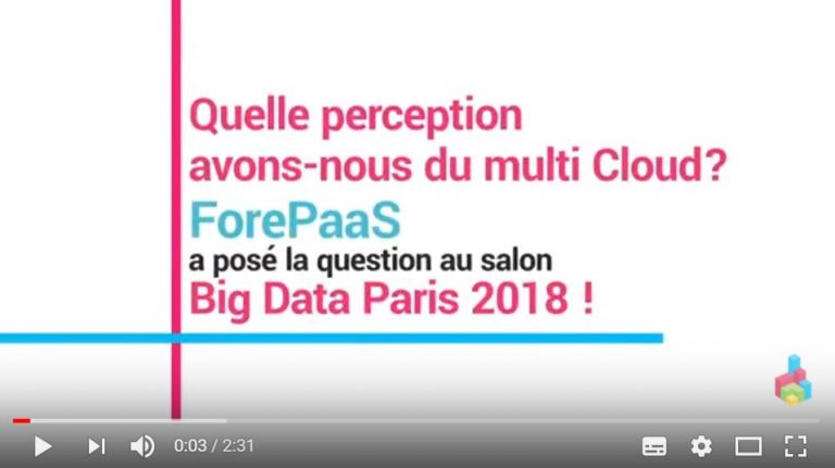 What perception of the Multi-cloud – Interviews at Big Data Paris 2018